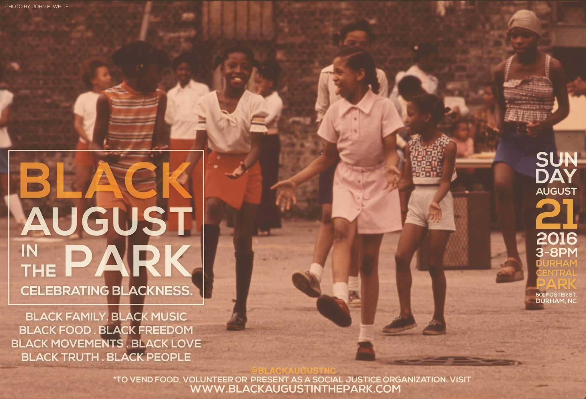 Black August In The Park Durham Central Park
