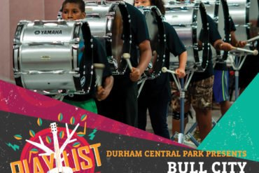 PLAYlist Concert Series: Bull City All-Stars Drumline w/ Caroline Brodie & K-Hill