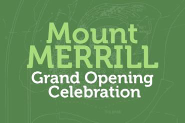 Mt. Merrill Dedication Celebration!